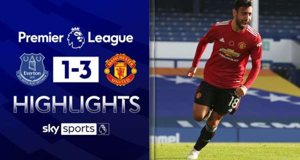 Video: Everton Vs Manchester United 1-3 Extended Highight Goal